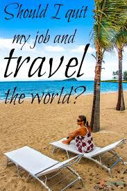 quit job and travel