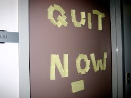 what if you quit?