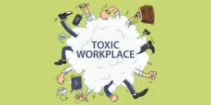 dealing with a toxic workplace