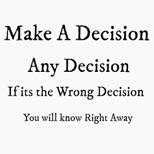 changing decisions