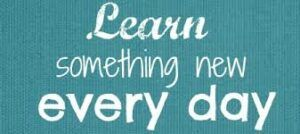 learn everyday