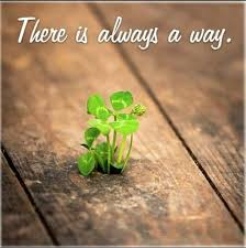 there is always a way out