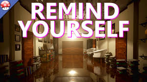 remind your self