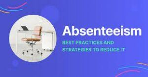prevent absenteeism