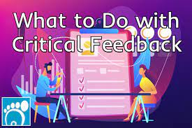critical feedback