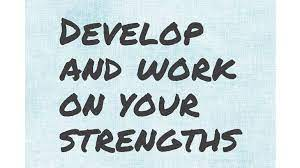develop your strengths