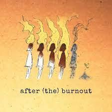 after burnout